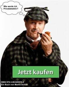 Wie werde ich Privatdetektiv? Ein Buch von Martin Schütt - Jetzt kaufen
